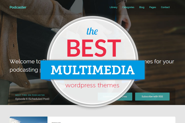55+ Top Multimedia WordPress Themes for Audio and Video 2018