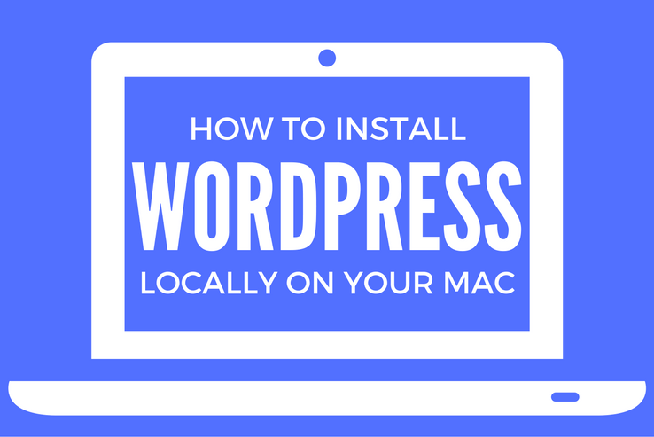 Install WordPress on a Mac