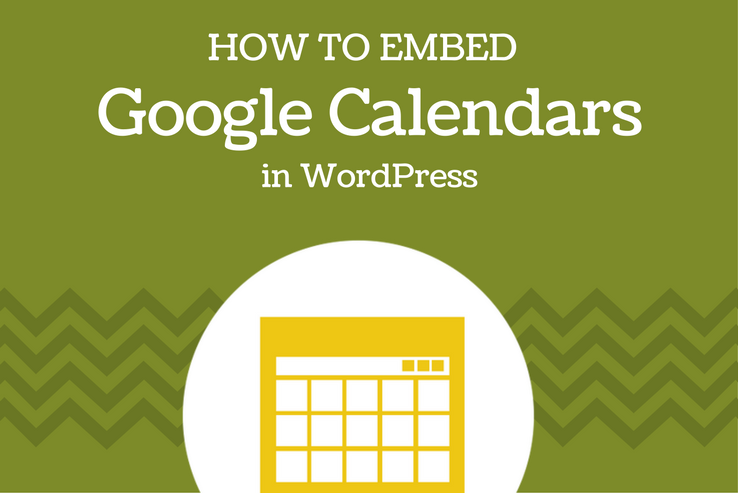 Embed Google Calendars in WordPress