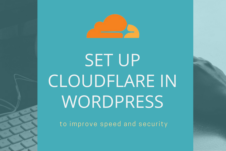 Set Up CloudFlare in WordPress