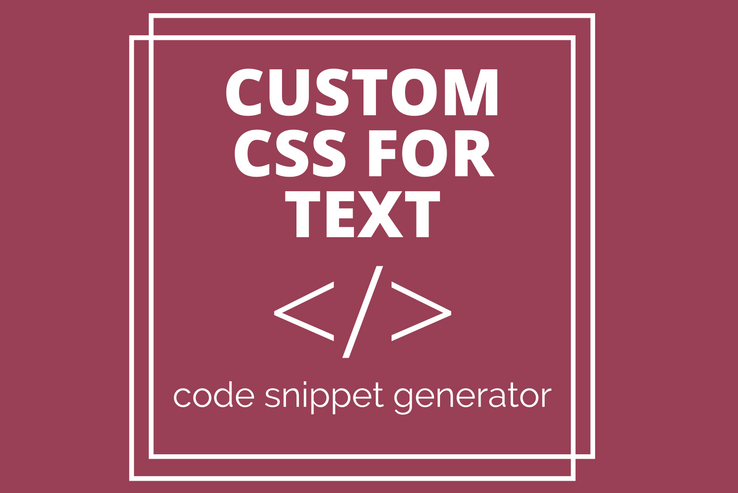 Custom CSS for Text