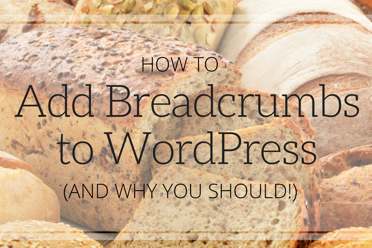 Add Breadcrumbs to WordPress