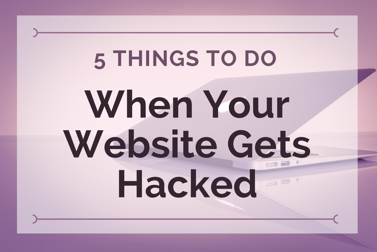 What to Do When Your Website Gets Hacked