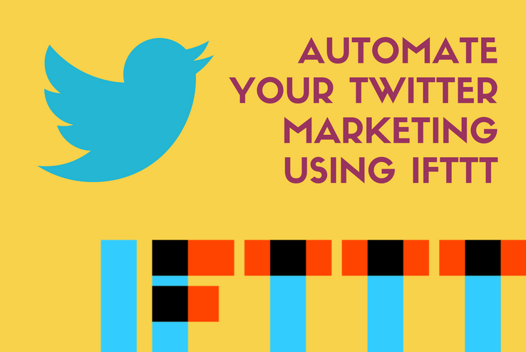 Automate your Twitter Marketing using IFTTT