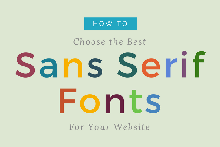 Choosing Sans Serif Fonts for your Website
