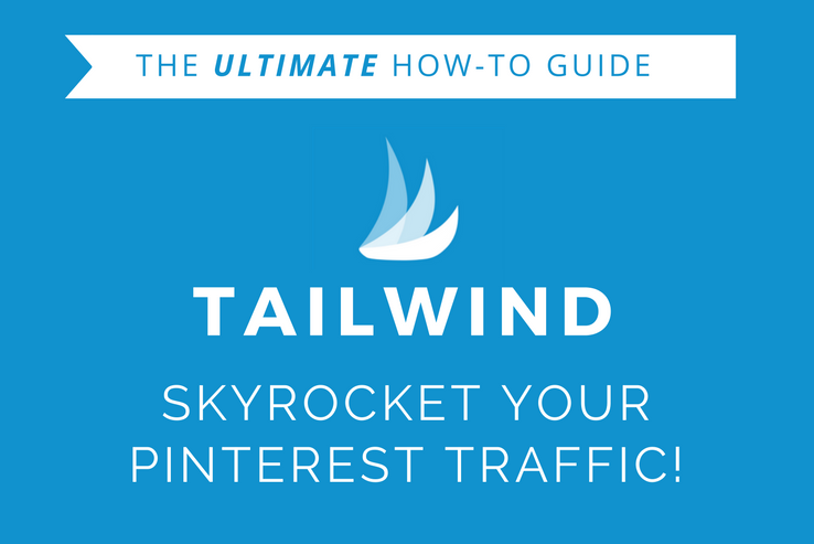 Grow your Pinterest Traffic with Tailwind