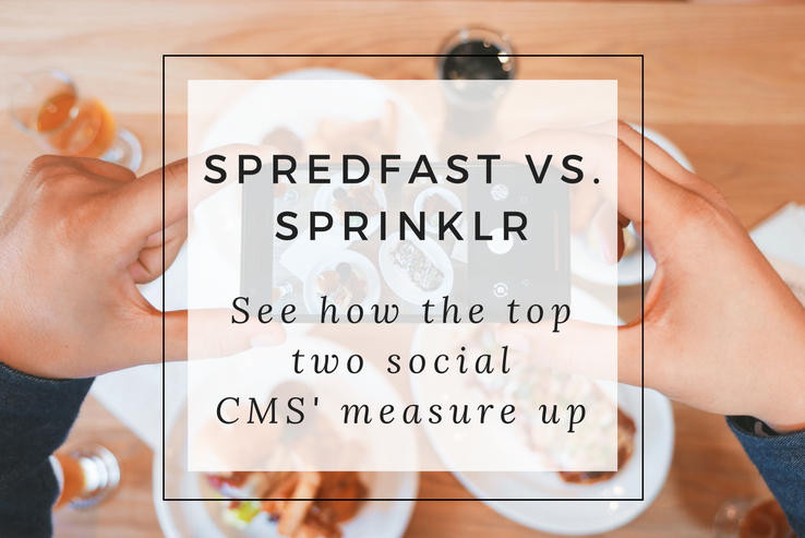 Spredfast vs Sprinklr - Which Social CMS is Best?
