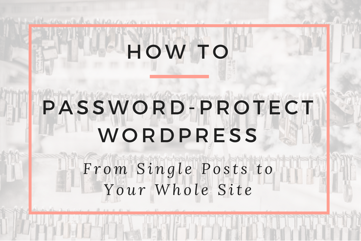 How to Password-Protect WordPress