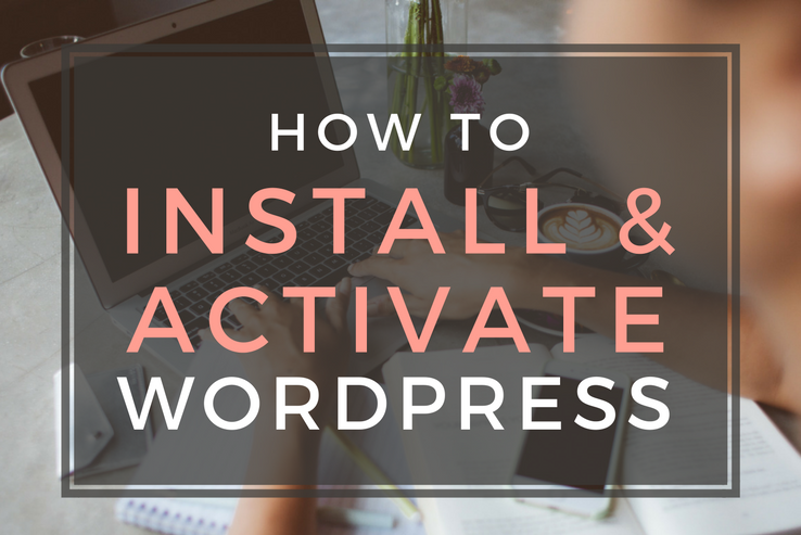 Install and Activate WordPress
