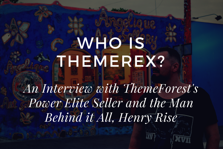 Interview with Henry Rise of ThemeREX