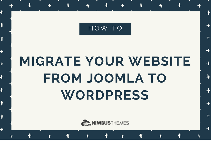 Move from Joomla to WordPress