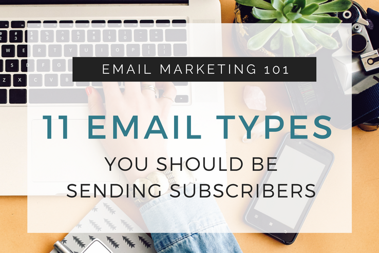 11 Emails to Send to Subscribers