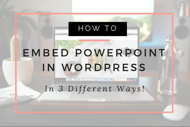Embed PowerPoint in WordPress