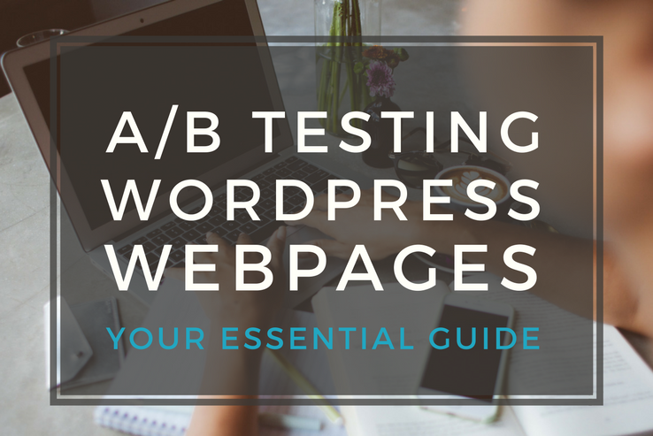 A/B Testing WordPress Pages