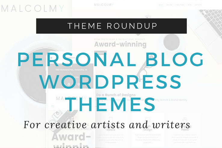 Personal Blog WordPress Themes for Creative Artists and Writers