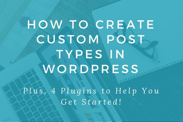 Create Custom Post Types in WP