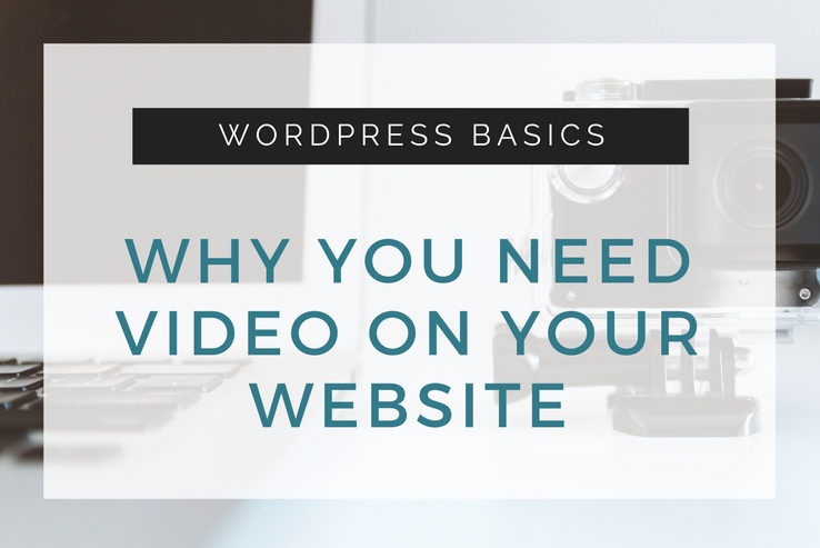 Why You Need Video on Your Website