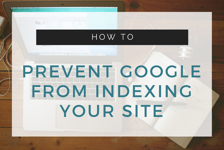 Prevent Site Indexing